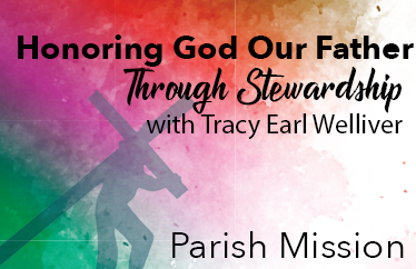 Honoring God Our Father through Stewardship